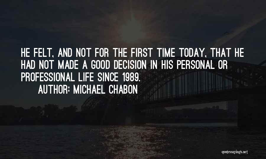 Had A Good Time Quotes By Michael Chabon