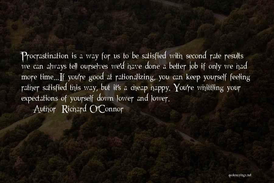 Had A Good Time Quotes By Richard O'Connor