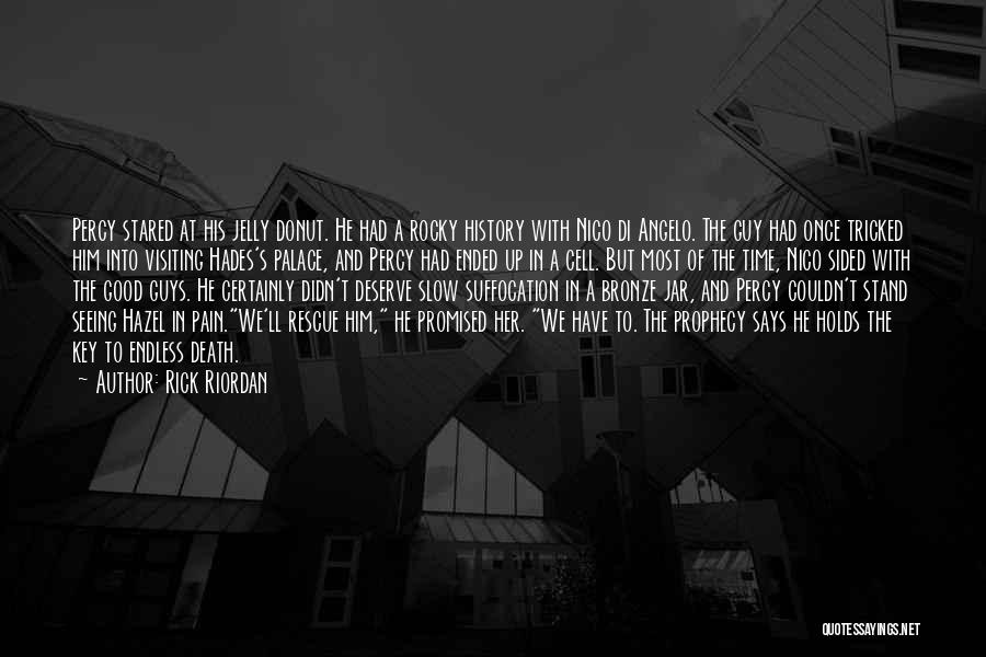Had A Good Time Quotes By Rick Riordan