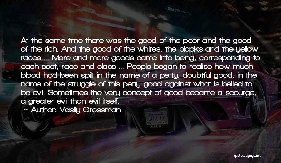 Had A Good Time Quotes By Vasily Grossman