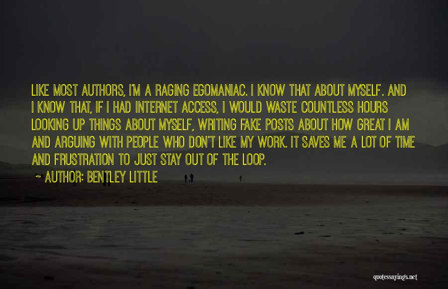 Had Great Time Quotes By Bentley Little