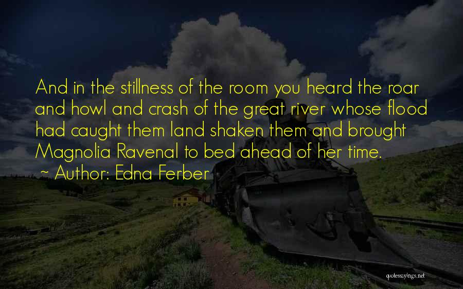 Had Great Time Quotes By Edna Ferber