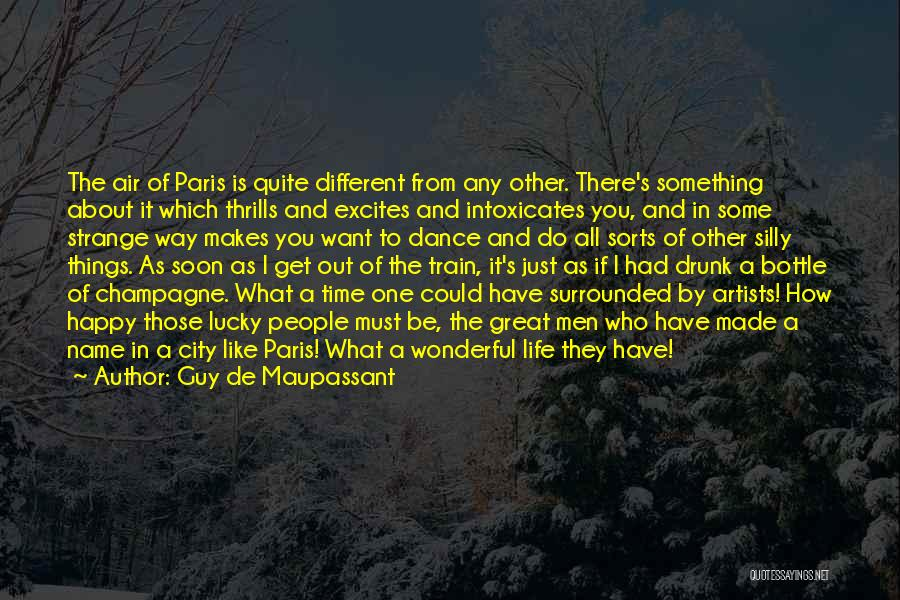 Had Great Time Quotes By Guy De Maupassant