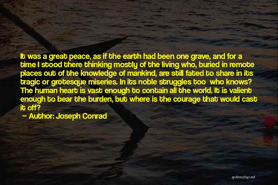 Had Great Time Quotes By Joseph Conrad