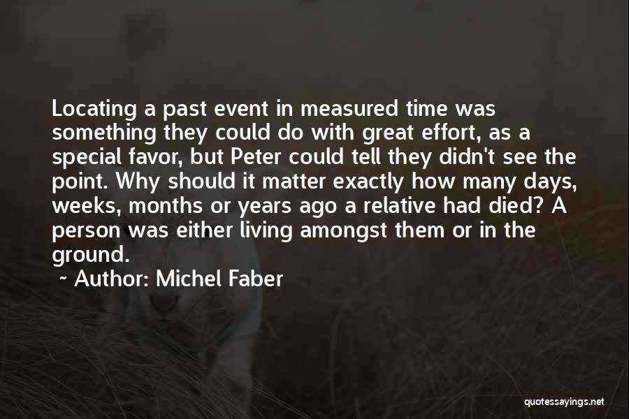 Had Great Time Quotes By Michel Faber