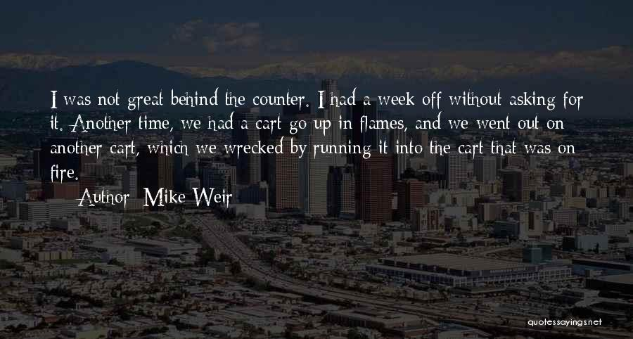 Had Great Time Quotes By Mike Weir