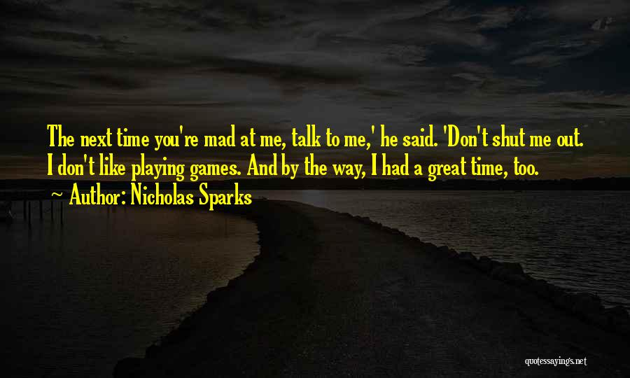 Had Great Time Quotes By Nicholas Sparks