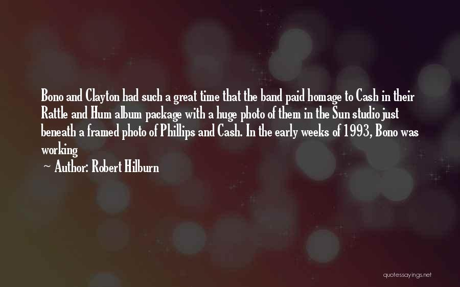 Had Great Time Quotes By Robert Hilburn