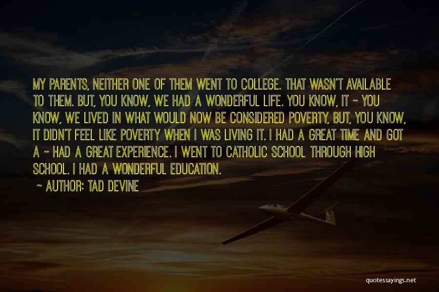 Had Great Time Quotes By Tad Devine