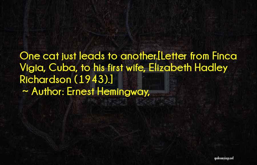 Hadley Hemingway Quotes By Ernest Hemingway,