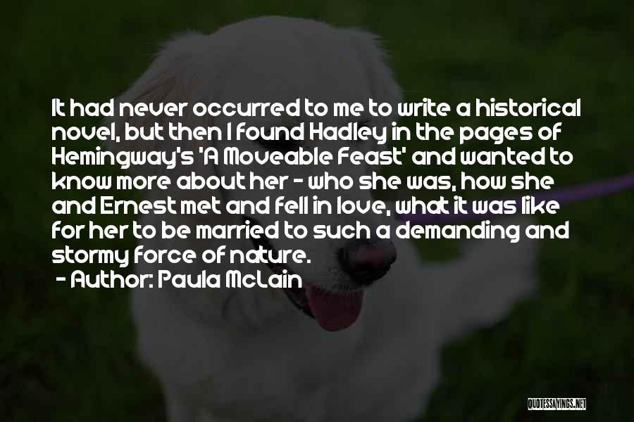 Hadley Hemingway Quotes By Paula McLain