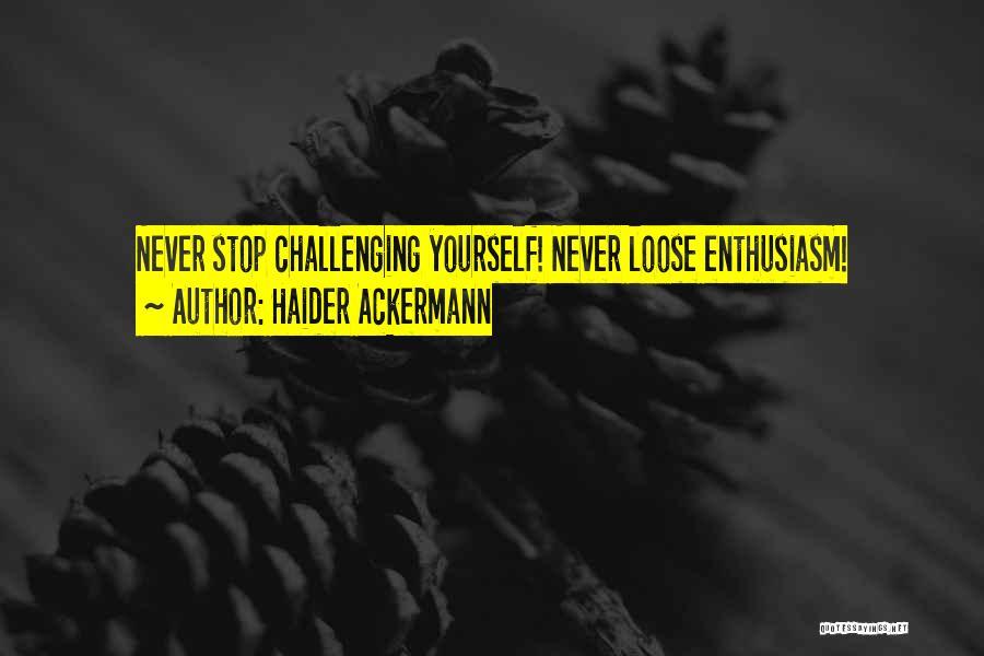Haider Ackermann Quotes 827997