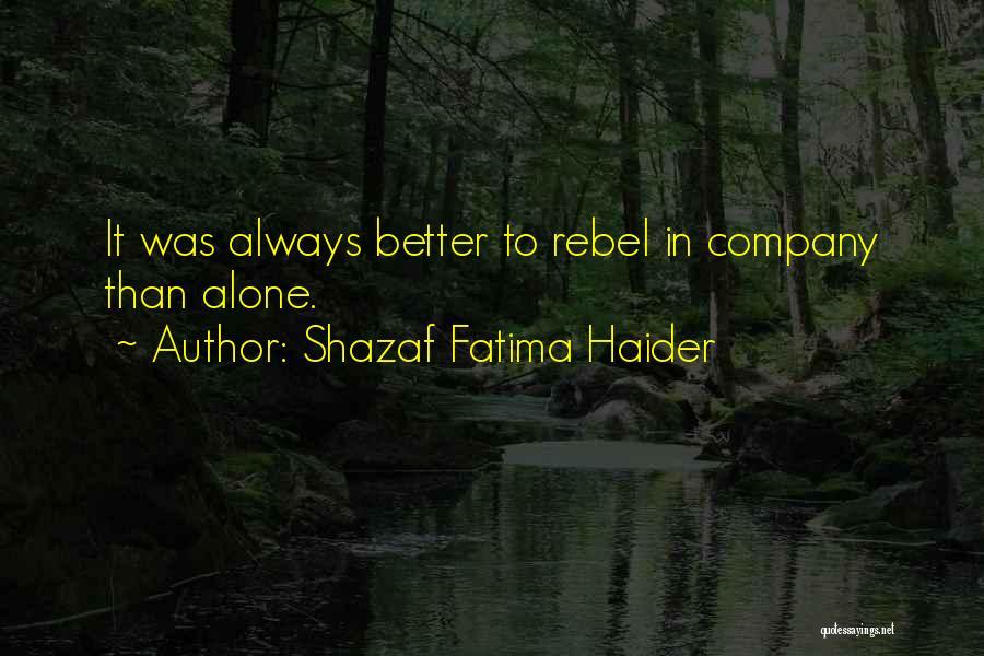 Haider Quotes By Shazaf Fatima Haider