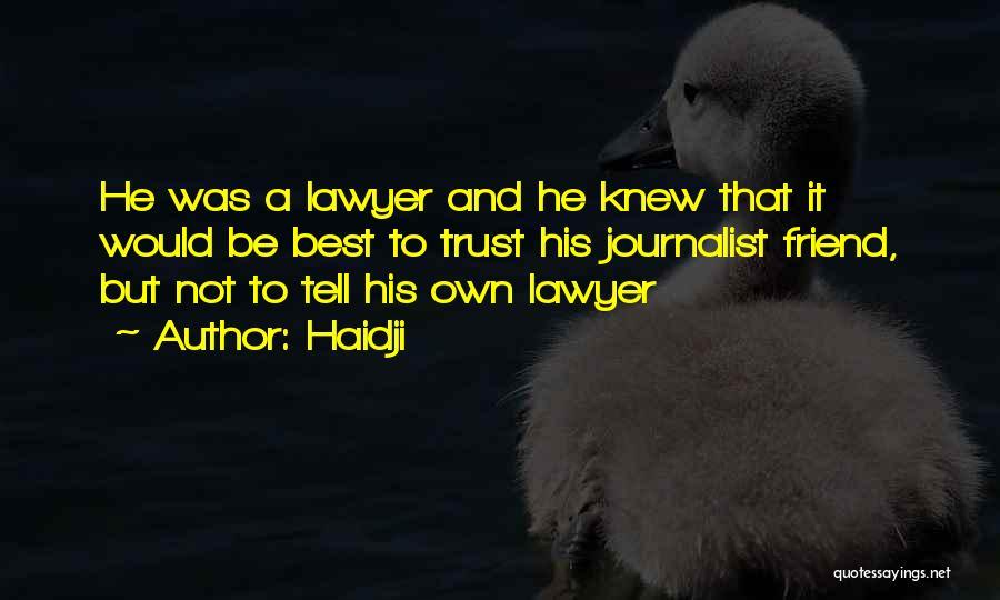 Haidji Quotes 1031467