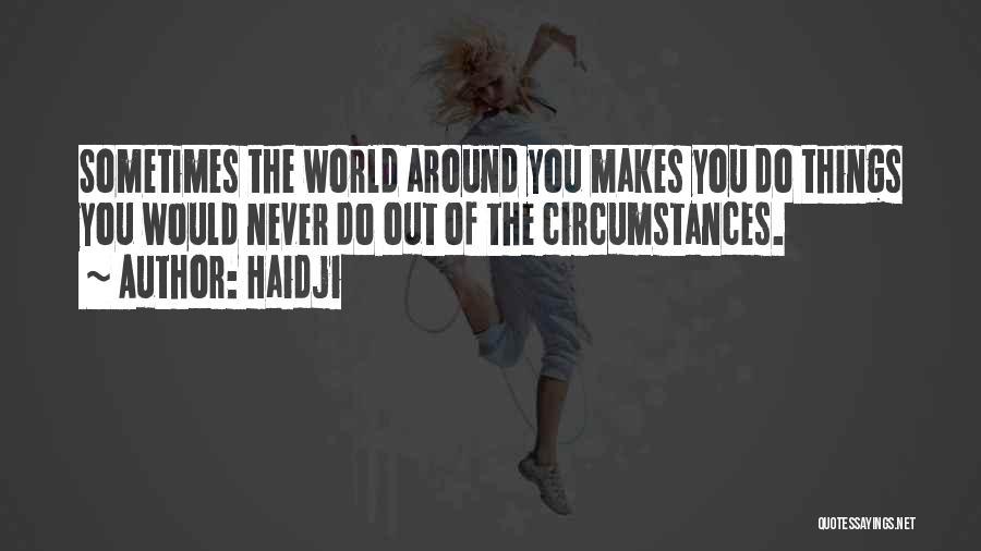 Haidji Quotes 1171730