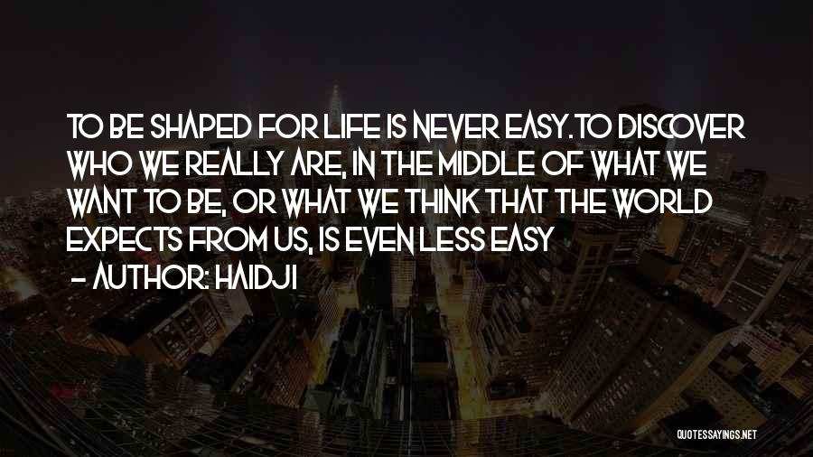 Haidji Quotes 1172082