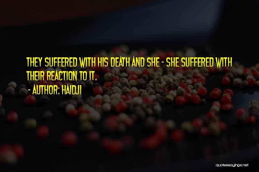 Haidji Quotes 155559