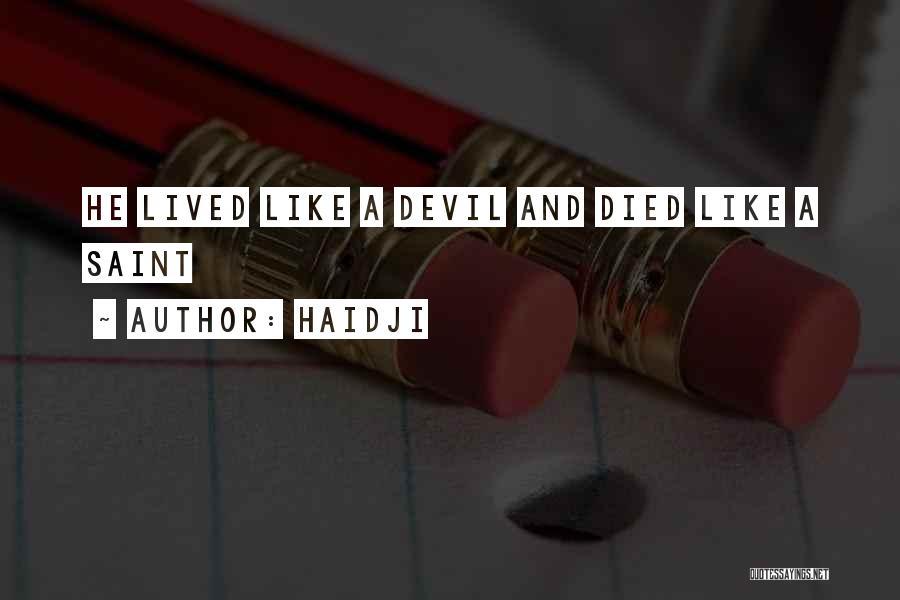 Haidji Quotes 155736