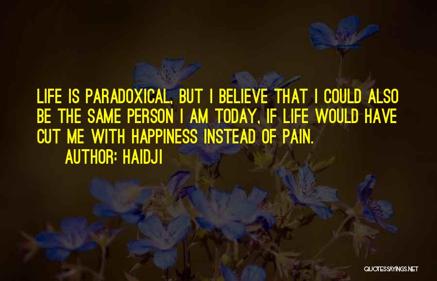 Haidji Quotes 1811729
