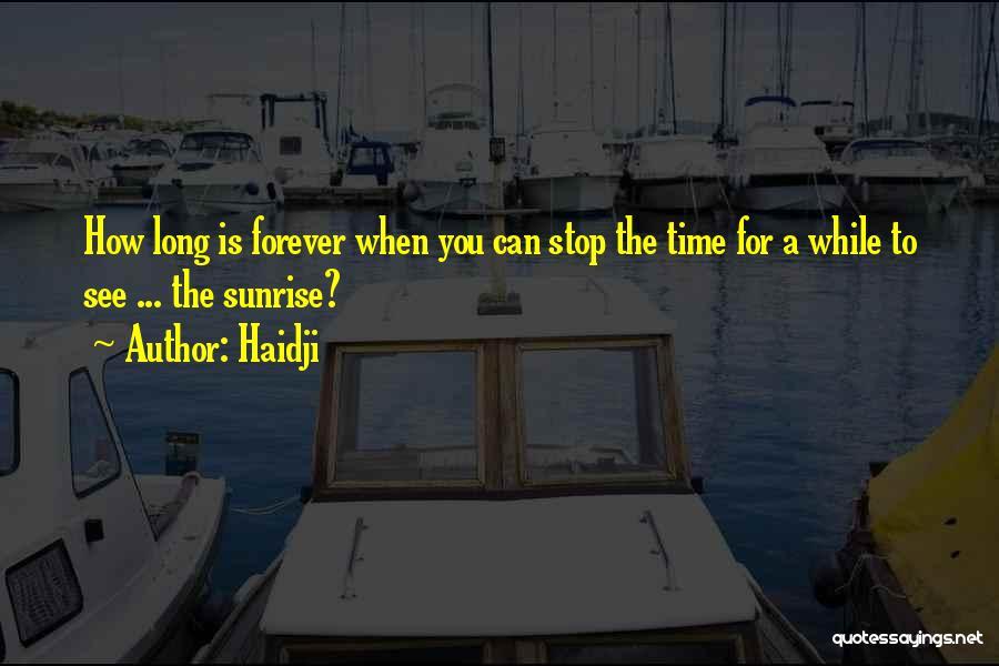 Haidji Quotes 1821951