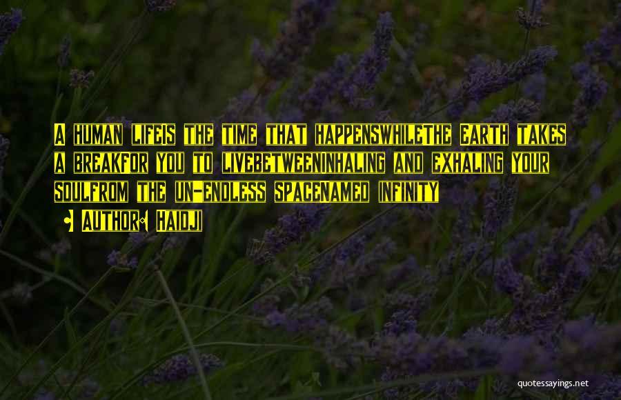 Haidji Quotes 1854235