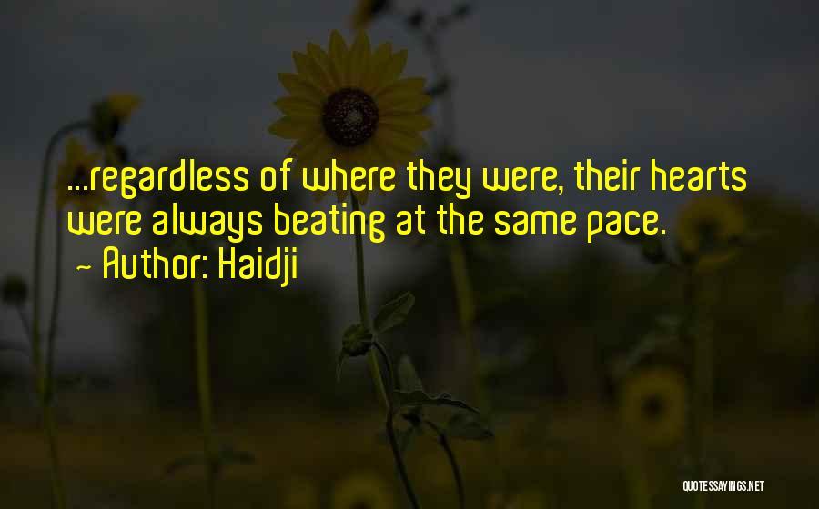 Haidji Quotes 1974331