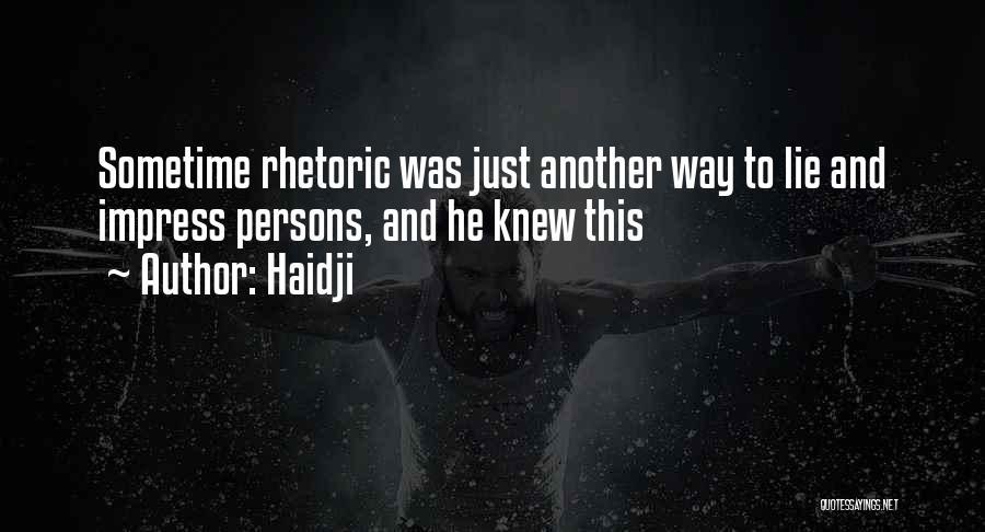 Haidji Quotes 288186