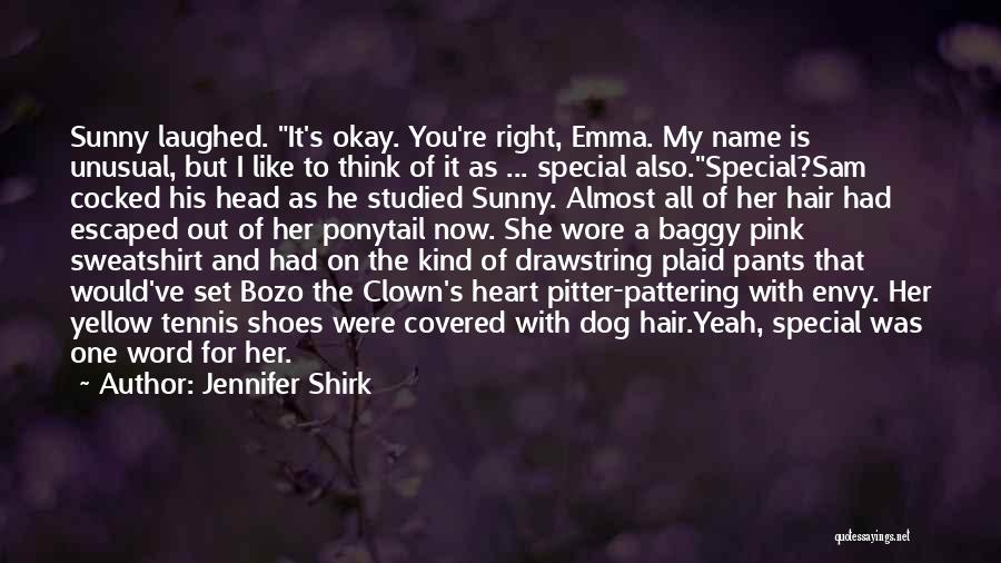 Hair Of The Dog Quotes By Jennifer Shirk