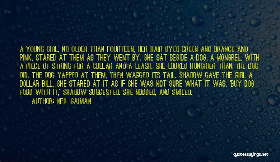 Hair Of The Dog Quotes By Neil Gaiman