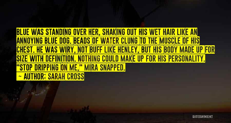 Hair Of The Dog Quotes By Sarah Cross