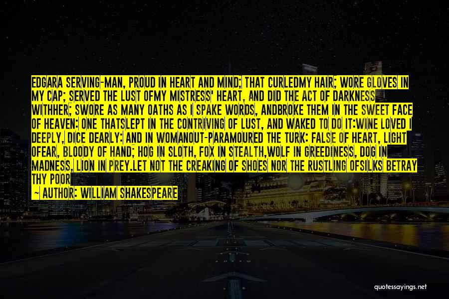 Hair Of The Dog Quotes By William Shakespeare