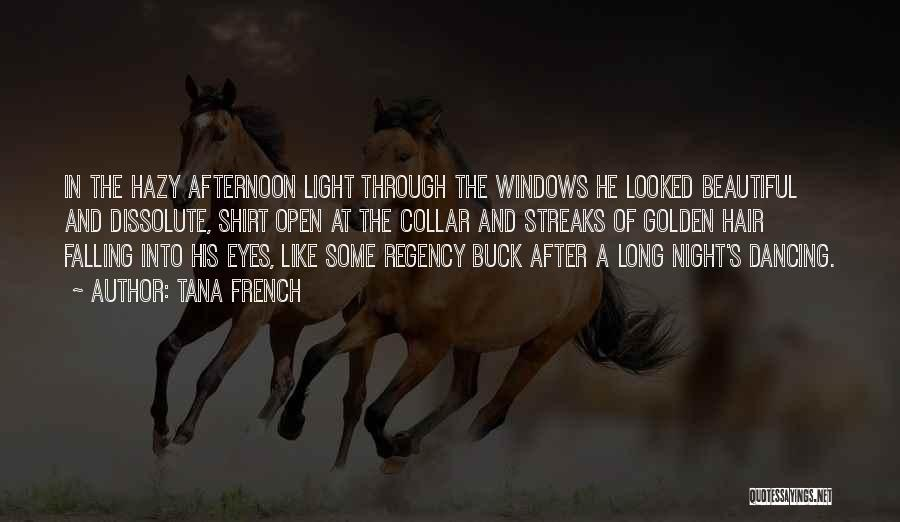 Hair Streaks Quotes By Tana French