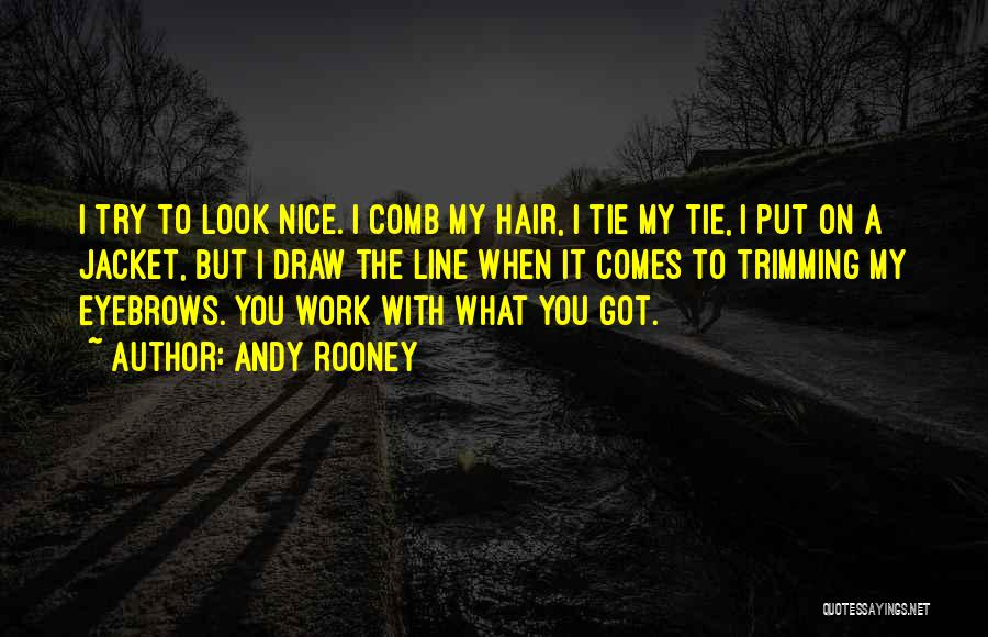 Hair Trimming Quotes By Andy Rooney