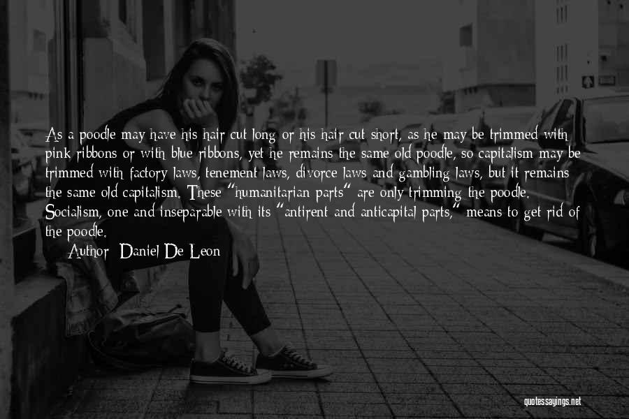 Hair Trimming Quotes By Daniel De Leon