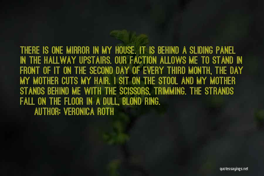 Hair Trimming Quotes By Veronica Roth