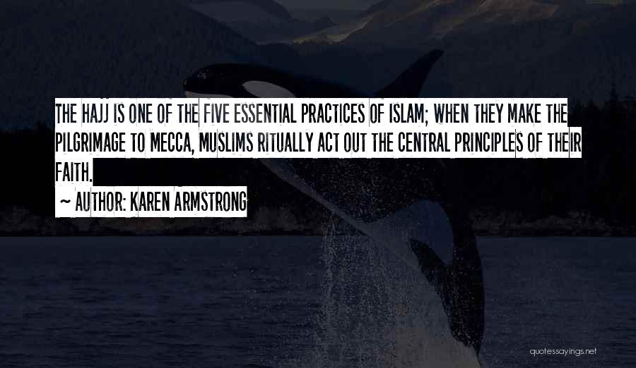 Hajj Quotes By Karen Armstrong