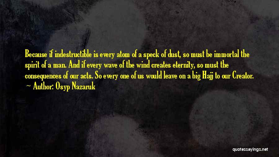 Hajj Quotes By Osyp Nazaruk