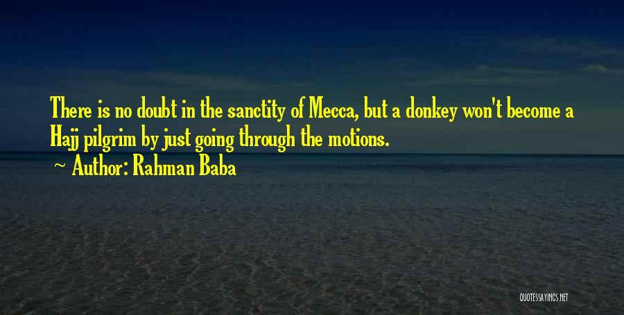 Hajj Quotes By Rahman Baba