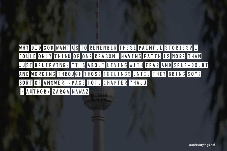 Hajj Quotes By Zarqa Nawaz