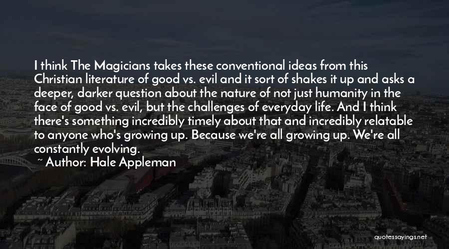 Hale Appleman Quotes 1996804