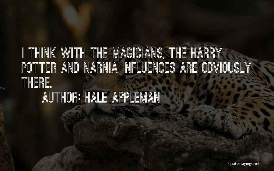 Hale Appleman Quotes 649464