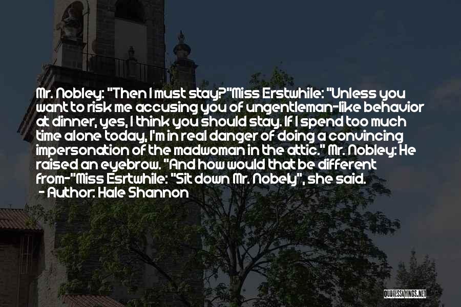 Hale Shannon Quotes 1203077