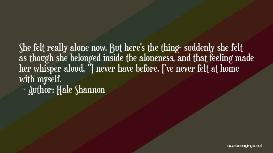 Hale Shannon Quotes 1953529