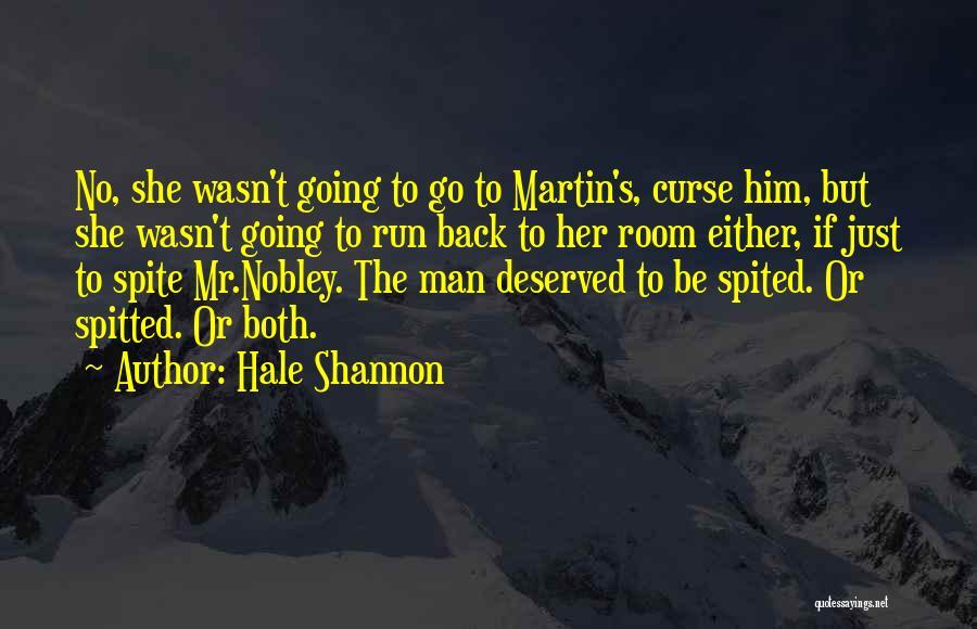 Hale Shannon Quotes 391496