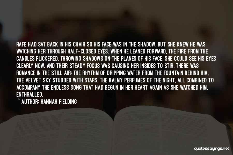 Half Face Love Quotes By Hannah Fielding