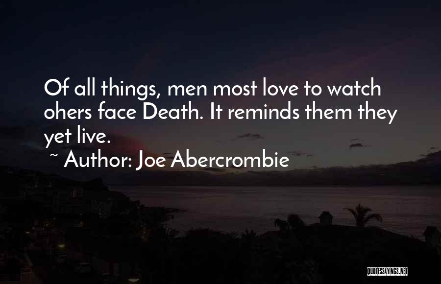 Half Face Love Quotes By Joe Abercrombie