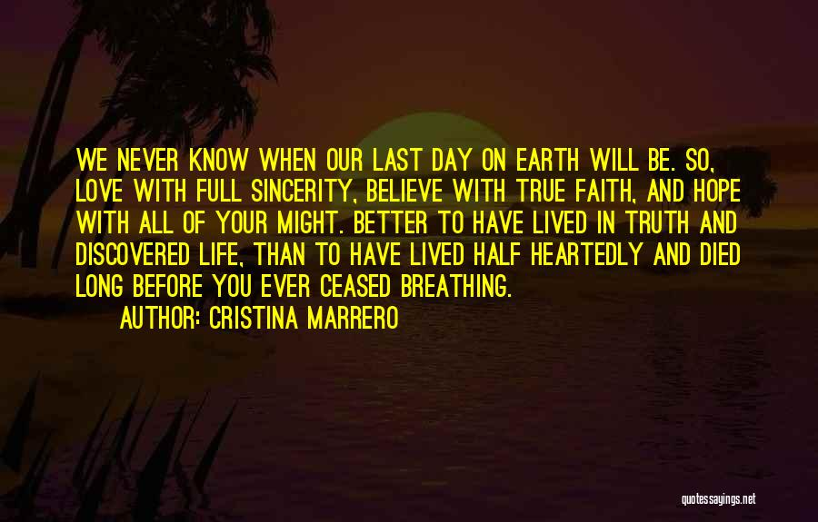 Half Heartedly Quotes By Cristina Marrero