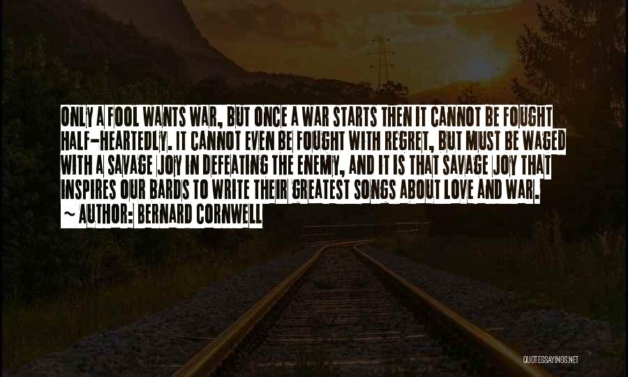 Half In Love Quotes By Bernard Cornwell