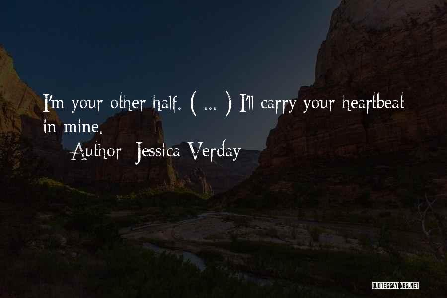 Half In Love Quotes By Jessica Verday