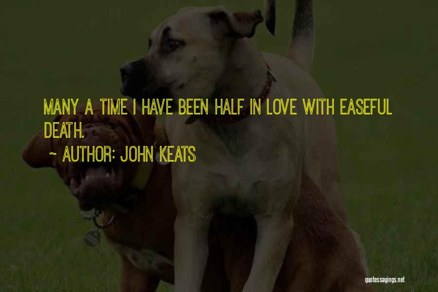 Half In Love Quotes By John Keats